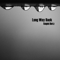 Ralphi Bietz - Long Way Back