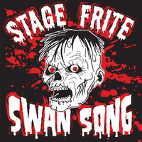 Stage Frite - Swan Song