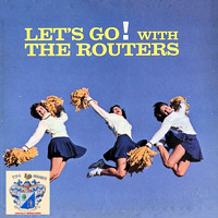 The Routers - Let's Go! With the Routers