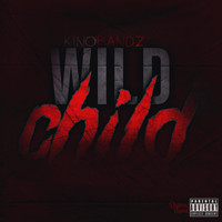 Kino - WILDCHILD EP VOL 1 (Explicit)