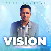 Jake Nkwelle - The Vision