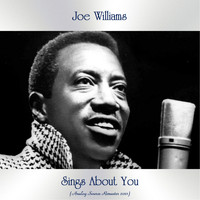 Joe Williams - Sings About You (Analog Source Remaster 2021)