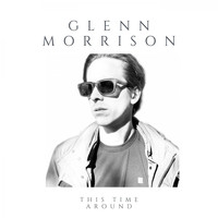 Glenn Morrison - This Time Around