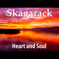 Skagarack - Heart and Soul