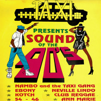 Sly & Robbie - Taxi Presents Sound of the 90's