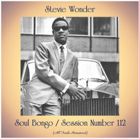 Stevie Wonder - Soul Bongo / Session Number 112 (All Tracks Remastered)