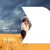 Nick V - Meant To Be