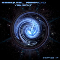 Ezequiel Asencio - You Want
