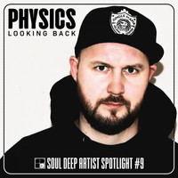 Physics - Looking Back LP:  Artist Spotlight Series #9