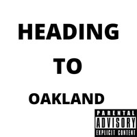 ORN Maximus - Heading To Oakland (Explicit)