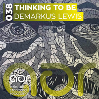 Demarkus Lewis - Thinking To Be