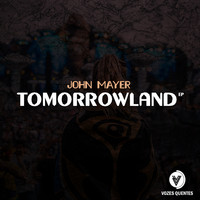John Mayer - Tomorrowland
