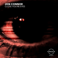 Jon Connor - Close you're eyes