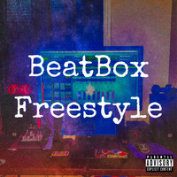 Smokie - Beatbox Freestyle (Explicit)