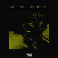 Morena - Chasing You