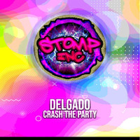 Delgado - Crash The Party