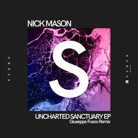 Nick Mason - Uncharted Sanctuary EP