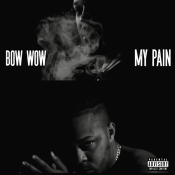 Bow Wow - My Pain (Explicit)