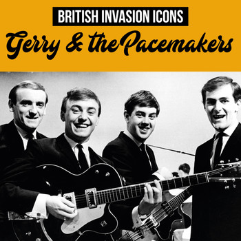 Gerry & The Pacemakers - British Invasion Icons (Gerry & the Pacemakers)
