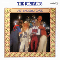The Kendalls - Just Like Real People