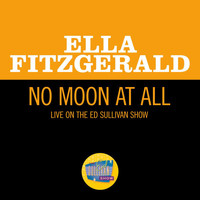 Ella Fitzgerald - No Moon At All (Live On The Ed Sullivan Show, May 5, 1963)