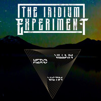 The Iridium Experiment - Hero. Villain. Victim