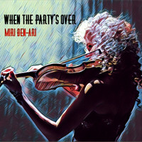 Miri Ben-Ari - When the Party's Over