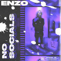 Enzo - No Socials (Explicit)