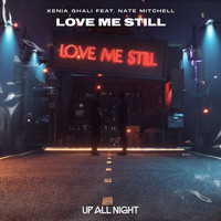 Xenia Ghali - Love Me Still