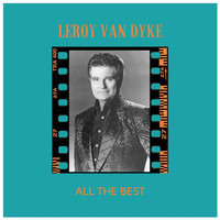 Leroy Van Dyke - All the Best