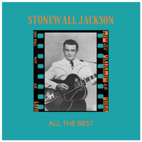 Stonewall Jackson - All the Best