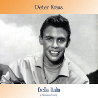 Peter Kraus - Bella Italia (Remastered 2021)