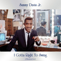 Sammy Davis Jr. - I Gotta Right To Swing (Remastered 2021)