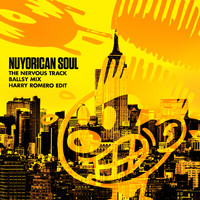 Nuyorican Soul - The Nervous Track ((Ballsy Mix) [Harry Romero Edit])
