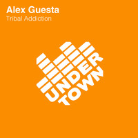Alex Guesta - Tribal Addiction