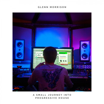 Glenn Morrison - A Small Journey Into Progressive House
