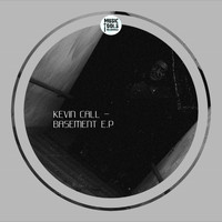 Kevin Call - Basement