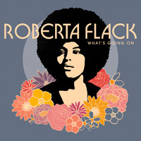 Roberta Flack - What's Going On