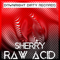 Sherry - Raw Acid