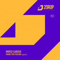 Mirco Caruso - Share This Feeling