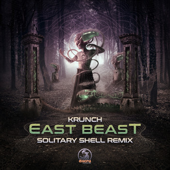 Krunch - East Beast (Solitary Shell Remix)