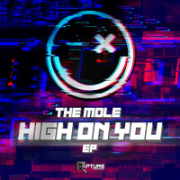 The Mole - High On You EP