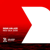 Rene Ablaze - Red Sea 2030 (Original Mix)
