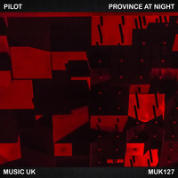 Pilot - Province At Night