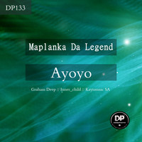 Maplanka Da Legend - Ayoyo