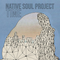 Native Soul Project - Time