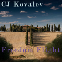 CJ Kovalev - Freedom Flight