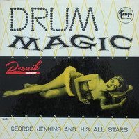 George Jenkins And His All Stars - Drum Magic