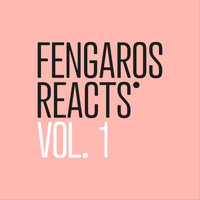 Various Artists - Fengaros Reacts, Vol. 1