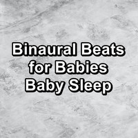 White Noise - Binaural Beats for Babies Baby Sleep